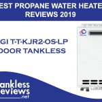 Best Takagi T-T-KJr2-OS-LP Propane Tankless Outdoor Water Heater Reviews
