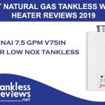 Best Rinnai 7.5 GPM V75IN Indoor Natural Gas Tankless Water Heater Review 2019