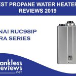 Best Rinnai RUC98iP Ultra Series Tankless Propane Water Heater Reviews 2019