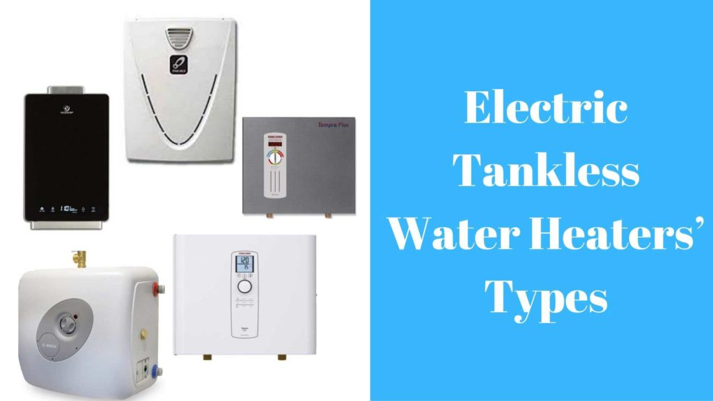 Electric Tankless Water Heaters' Types