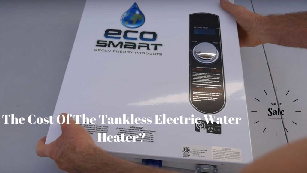 The Cost Of This Electric Water Heater