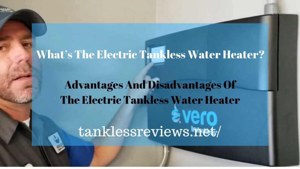 What's The Electric Tankless Water Heater