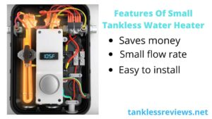 Features Of Small Tankless Water Heater