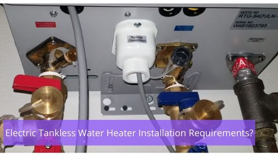 Benefits Of Electric Tankless Water Heaters 2020