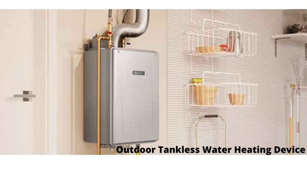 Outdoor Tankless Water Heating Device