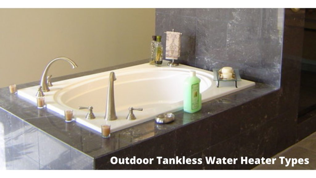 Outdoor tankless water heaters 2020